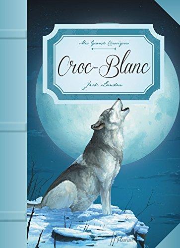 Croc-Blanc (Mes grands classiques)