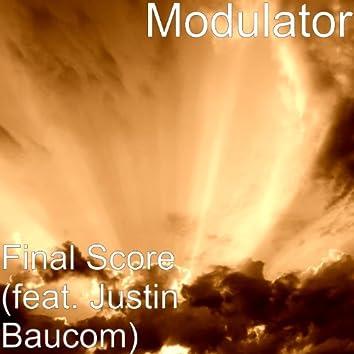 Final Score (feat. Justin Baucom)