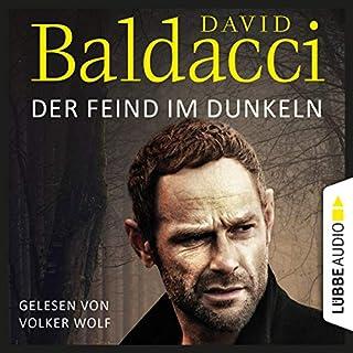 Der Feind im Dunkeln     Will Robie 5              Autor:                                                                                                                                 David Baldacci                               Sprecher:                                                                                                                                 Volker Wolf                      Spieldauer: 7 Std. und 46 Min.     44 Bewertungen     Gesamt 4,0