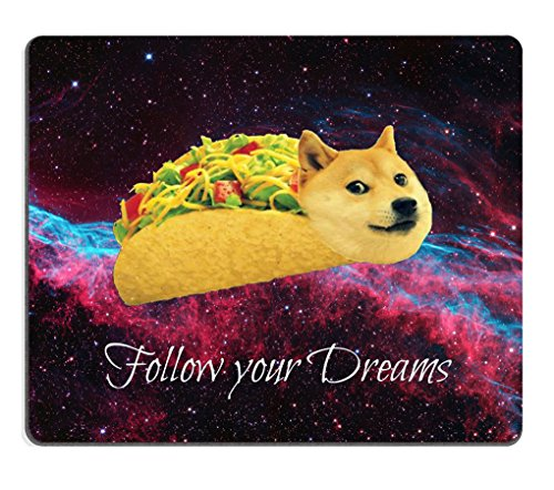 Smooffly Gaming Mouse Pad Custom,Doge in Taco Chicken Rolls Flying Across The Galaxy Space Fllow Your Dream Amusing Mouse Pad