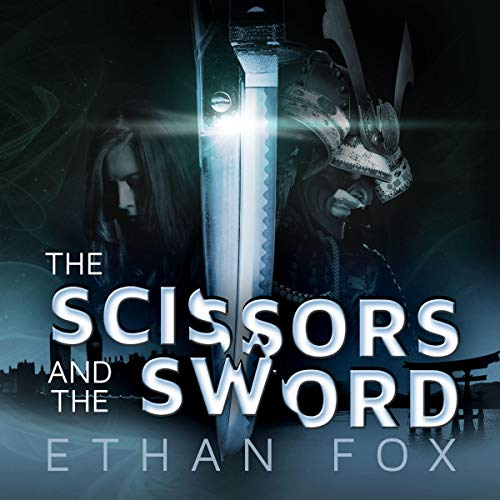 The Scissors and the Sword audiobook cover art