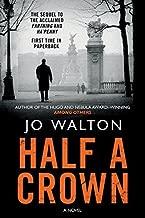 Half a Crown (Small Change) by Jo Walton (2013-09-03)