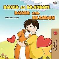 Boxer and Brandon (Dutch English Bilingual Book for Kids) (Dutch English Bilingual Collection)