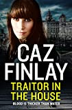 Traitor in the House: The brand new unmissable gripping and gritty gangland crime thriller set in Liverpool (Bad Blood, Book 5) (English Edition)