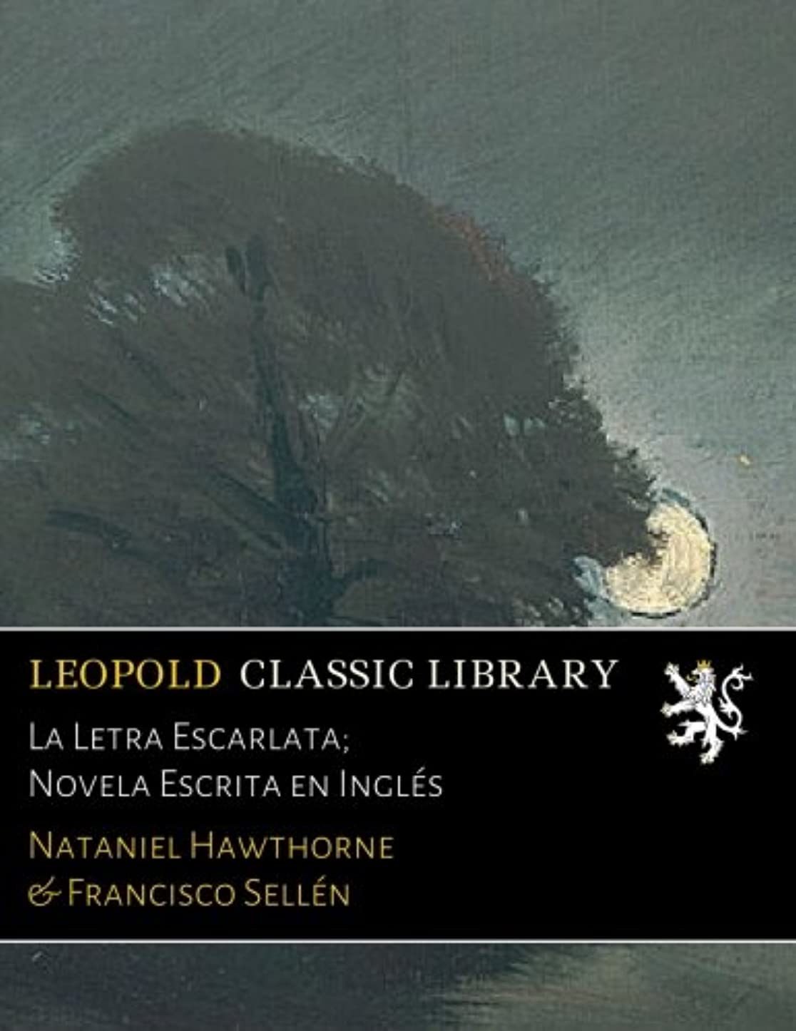 ハブ信条疑問を超えてLa Letra Escarlata; Novela Escrita en Inglés