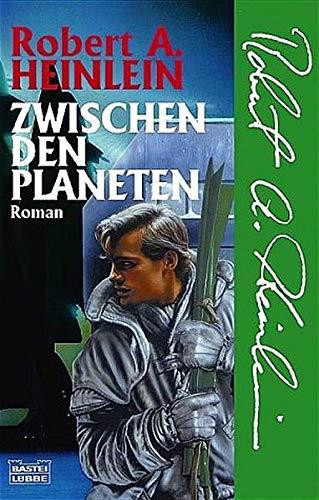 Zwischen den Planeten (Science Fiction. Bastei Lübbe Taschenbücher)