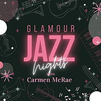 Glamour Jazz Nights with Carmen Mcrae