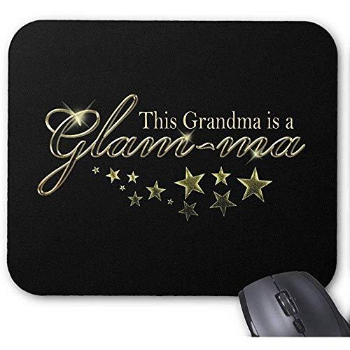 UQ Galaxy Alfombrilla para Ratón,Esta Abuela Es Una Alfombrilla De Ratón Glam-Ma para La Decoración De Pc De Oficina 18X22Cm