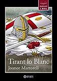 Tirant lo Blanc (Llibres infantils i juvenils - Clàssics a mida)