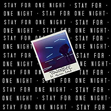 Stay for One Night