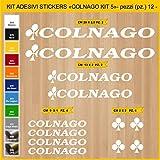 Adesivi Bici COLNAGO_Kit 5_ Kit Adesivi Stickers 12 Pezzi -Scegli SUBITO Colore- Bike Cycle pegatina cod.0856 (010 Bianco)