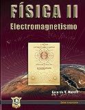 Electromagnetismo: Física II