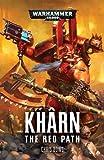 Khârn: The Red Path (2) (Khârn the Betrayer)