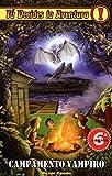 Campamento Vampiro, Tú Decides la Aventura, Edición 1