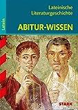STARK Abitur-Wissen - Latein - Lateinische Literaturgeschichte