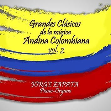 Grandes Clasicos de la Musica Andina Colombiana, vol. 2
