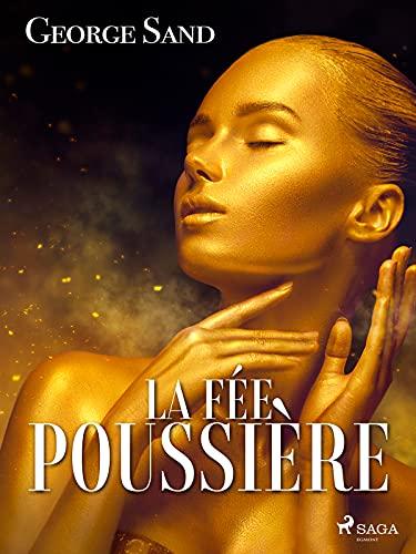 La Fée poussière (French Edition)