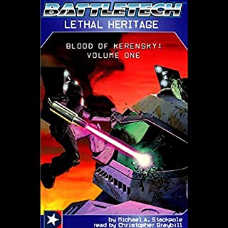 Battletech     Lethal Heritage (Blood of Kerensky: Volume One)              By:                                                                                                                                 Michael A. Stackpole                               Narrated by:                                                                                                                                 Christopher Graybill                      Length: 3 hrs and 1 min     510 ratings     Overall 4.0