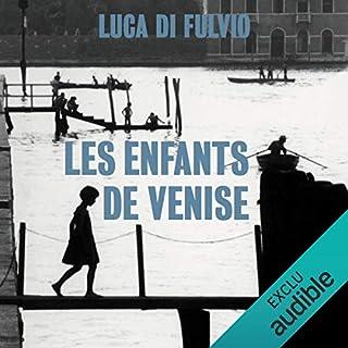 Les enfants de Venise                   Autor:                                                                                                                                 Luca Di Fulvio                               Sprecher:                                                                                                                                 Isabelle Miller                      Spieldauer: 27 Std. und 45 Min.     Noch nicht bewertet     Gesamt 0,0