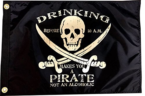 Drinking Before 10 am - 12 in x 18 in Double Sided Pirate Flag