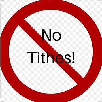 No Tithes