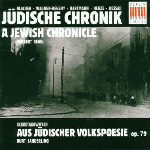 Jüdische Chronik / Aus Jüdischer Volkspoesie. OP. 79