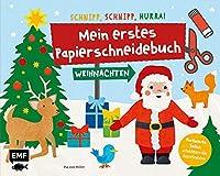 Mein erstes Papierschneidebuch - Weihnachten - Schnipp, schnipp, hurra!: Formen ausschneiden und aufkleben - fuer Kinder ab 3 Jahren mit perforierten Seiten