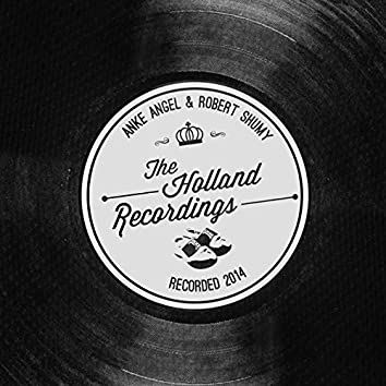 The Holland Recordings