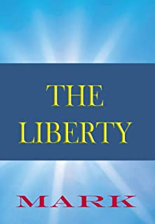 The Liberty Bible: Book of Mark