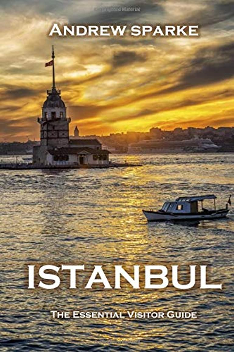 天皇不明瞭抗議Istanbul: The Essential Visitor Guide