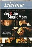 LIFETIME ORIGINAL MOVIE Sex & the Single Mom