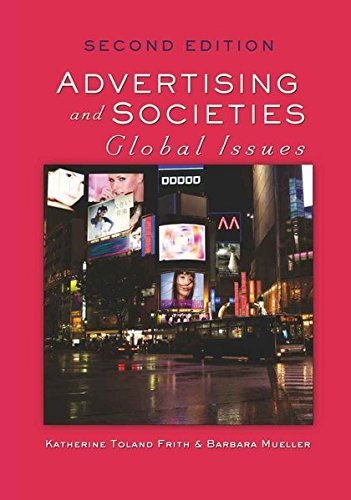 Advertising and Societies: Global Issues, Second Edition