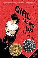 Girl Mans Up