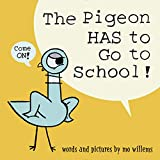 The Pigeon HAS to Go to School! junior books Apr, 2021