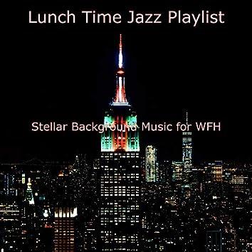 Stellar Background Music for WFH
