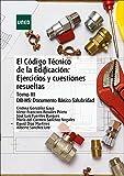 El código técnico de la edificación: Ejercicios y Cuestiones resueltas. Tomo III DB-HS: Documento Básico Salubridad (MÁSTER)