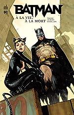 Batman - A la vie, à la mort de Lee Weeks
