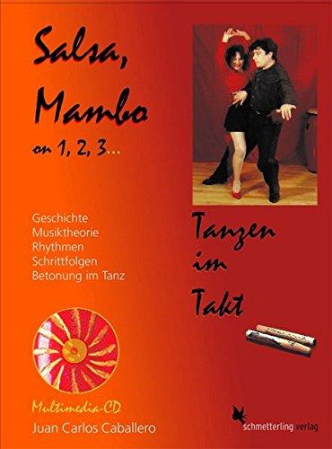 Salsa, Mambo on 1, 2, 3: Tanzen im Takt