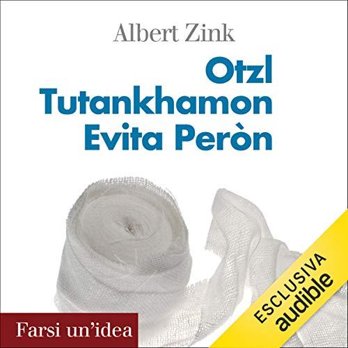Ötzi, Tutankhamon, Evita Perón copertina