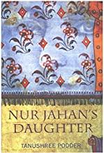 Best nur jahan's daughter Reviews