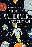 Wie die Mathematik in die Welt kam (Eulenspiegel Kinderbuch)
