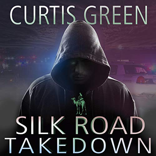 Silk Road Takedown cover art