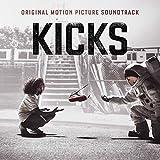 Kicks (Original Motion Picture Soundtrack) [Explicit]