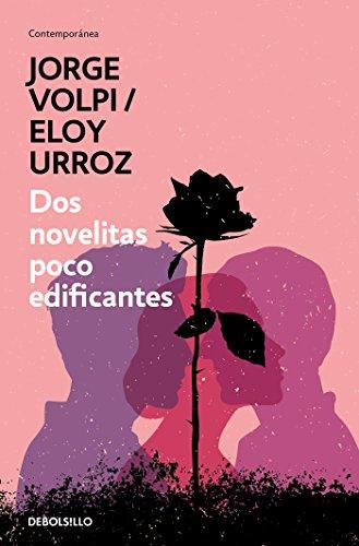 Dos novelitas poco edificantes (Spanish Edition)