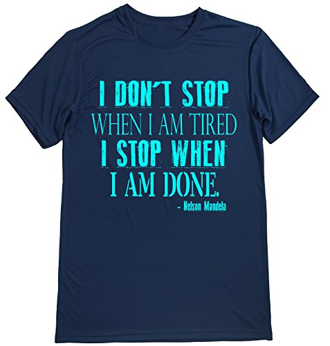 Performance Dry Sports Shirt – Men Runner's Short Sleeves top - Running Quotes -I Don'T Stop When I AM Tired. I Stop When I AM Done Navy-Turquoise