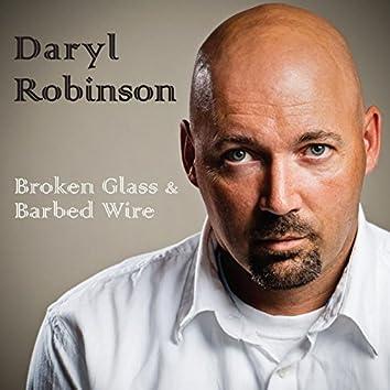 Broken Glass & Barbed Wire