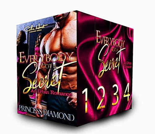 Everybody Got A Secret : An Urban Romance: Super Boxset: Complete Series