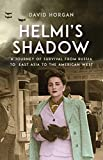 Image of Helmi's Shadow: A Journey of Survival From Russia to East Asia to the American West