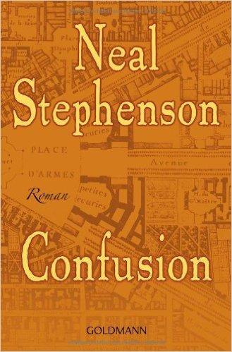Confusion: Roman (Der Barock-Zyklus, Band 2) von Neal Stephenson ,,Nikolaus Stingl...