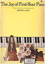 The Joy of First Year Piano (Joy Of...Series) (Edition unknown) by Agay, Denes [Paperback(1992£©]